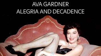 Ava Gardner: Alegria And...