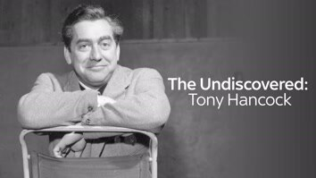The Undiscovered Tony Hancock