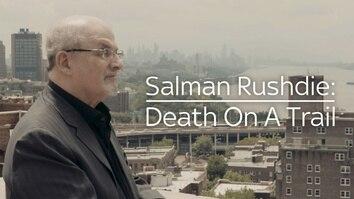Salman Rushdie: Death On A...
