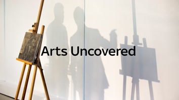 Arts Uncovered