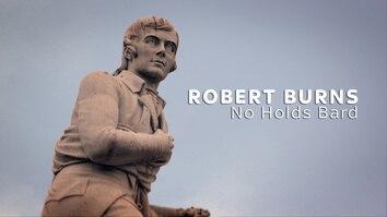 Robert Burns: No Holds Bard