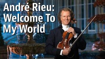 Andre Rieu: Dreams Come True