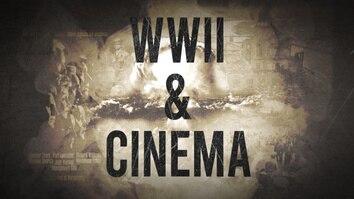 World War II & Cinema