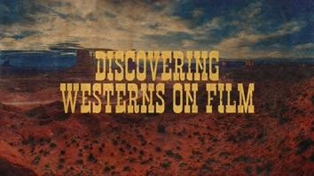 Discovering Westerns On Film