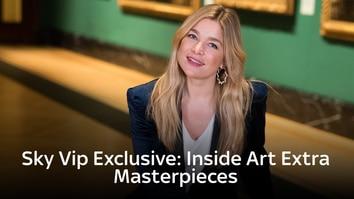 Sky Vip Exclusive: Inside Art Extra - Masterpieces