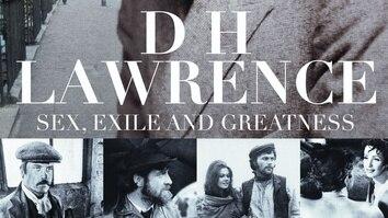 D.H. Lawrence: Sex, Exile...