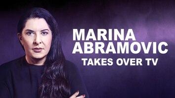 Marina Abramovic Takes Over TV