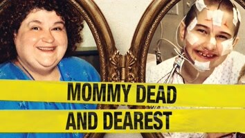 Mommy Dead And Dearest: The...