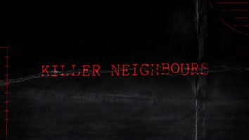 Killer Neighbours