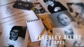 The Beverley Allitt Tapes