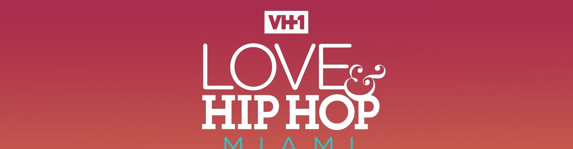 Watch Love & Hip Hop: Miami Online