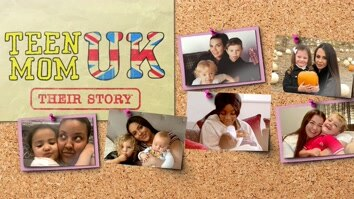 Teen Mom UK: Their Story
