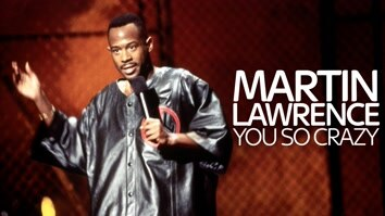 Martin Lawrence You So Crazy
