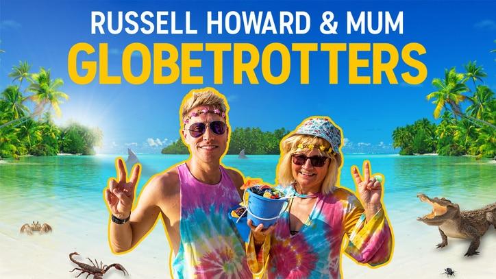 Watch Russell Howard & Mum:Globetrotters Online