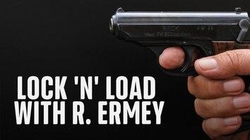 Lock N' Load With R. Lee Ermey