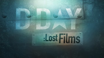 D-Day: Lost Films