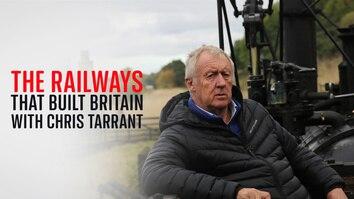 Railways that Built Britain...