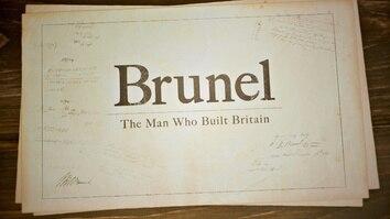 Brunel: The Man Who Built Britain