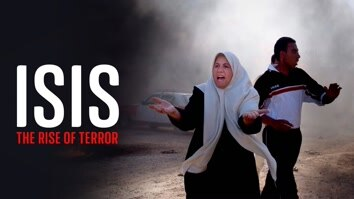 ISIS: The Rise Of Terror