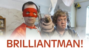Brilliantman!