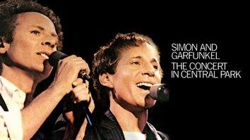 Simon & Garfunkel: The Concert In Concert in Central Park