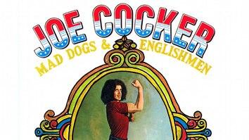 Joe Cocker: Mad Dogs & Englishmen