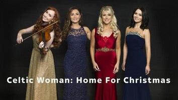 Celtic Woman: Home For Christmas