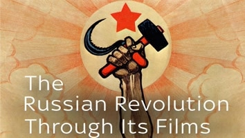 The Russian Revolution Through Its Films