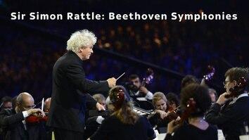 Sir Simon Rattle: Beethoven Symphonies