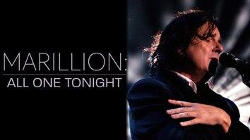 Marillion: All One Tonight