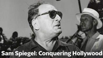 Sam Spiegel: Conquering Hollywood
