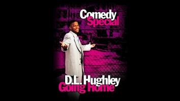 D.L Hughley: Going Home