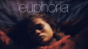 Euphoria: **** Anyone Who's Not a Sea Blob