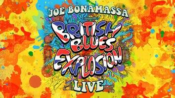 Joe Bonamassa: British Blues Explosion