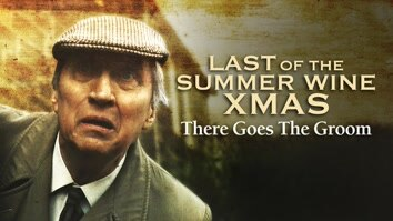 Last of the Summer Wine Xmas - There Goes the Groom