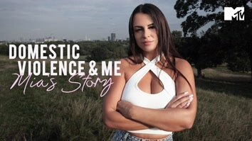 Domestic Violence & Me: Mia's Story
