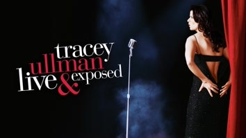 Tracey Ullman: Live & Exposed