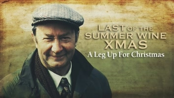 Last of the Summer Wine Xmas - A Leg Up for Christmas