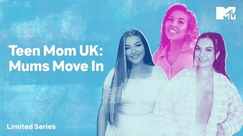 Teen Mom UK: Mums Move In