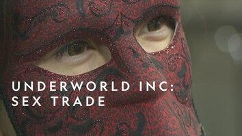 Underworld, Inc.: Sex Trade
