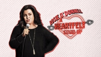 Rosie O' Donnell: A Heartfelt Stand Up