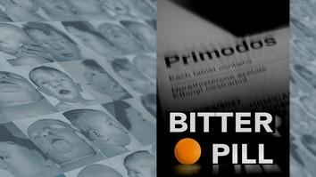 Bitter Pill: Primodos