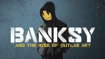 Banksy & The Rise Of Outlaw Art