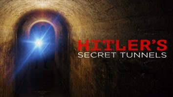 Hitler's Secret Tunnels