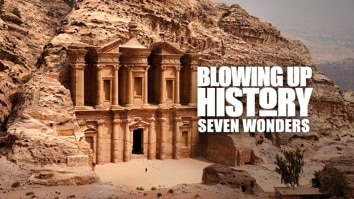 Blowing Up History: Seven Wonders