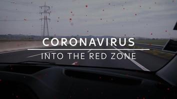 Coronavirus: Into The Red Zone