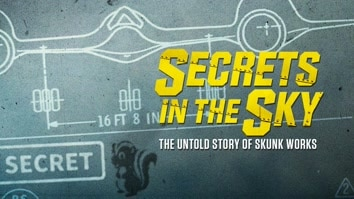 Secrets In The Sky: Untold Story