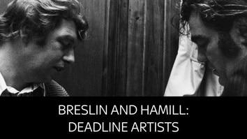 Breslin And Hamill: Deadline Artist