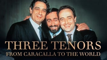 The Three Tenors: From Caracalla To The World