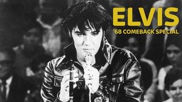 Elvis Presley: '68 Comeback Special.